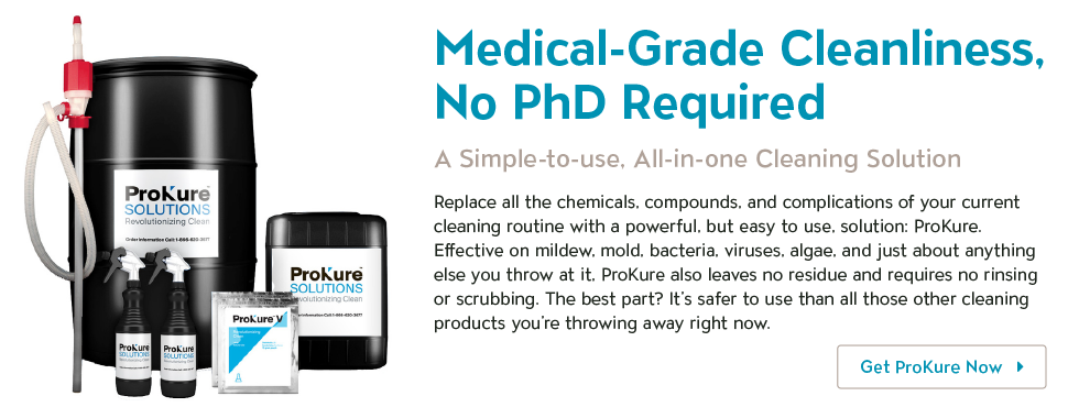 Medical-Grade Cleanliness, no PhD Required. ProKure.
